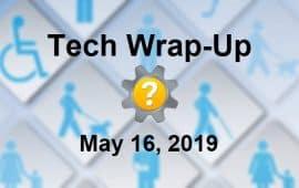 Tech Wrap-Up 5-16-2019